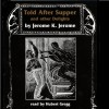 Told after Supper - The Copyright Group, Jerome K. Jerome, Hubert Gregg