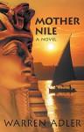 Mother Nile - Warren Adler