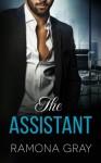 The Assistant - Ramona Gray