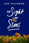 In Sight of Stars - Gae Polisner