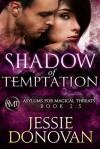 Shadow of Temptation - Jessie Donovan