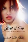 Scent of Cin - Ella Drake