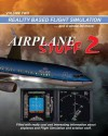 Airplane Stuff 2: Flight Simulation ... and a Whole Lot More! - Mike Ray