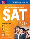 McGraw-Hill Education SAT 2017 Edition (Mcgraw Hill's Sat) - Christopher Black, Mark Anestis