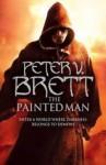 The Painted Man - Peter V. Brett