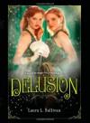 Delusion - Laura L. Sullivan