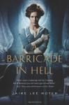 A Barricade In Hell - Jaime Lee Moyer