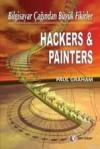 Hackers & Painters Bilgisayar Çağından Büyük Fikirler - Paul Graham