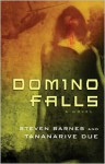 Domino Falls - Steven Barnes, Tananarive Due