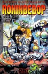 Roninbebop - Kevin Eastman, Simon Bisley, Eric Talbott