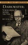 Darkwater: Voices from Within the Veil - W.E.B. Du Bois