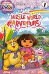 Dora's Wizzle World Adventure - Valerie Walsh Valdes