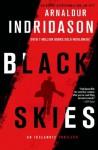 Black Skies: An Inspector Erlendur Novel (An Inspector Erlendur Series) - Arnaldur Indriðason, Victoria Cribb
