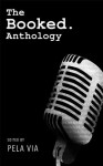 The Booked. Anthology - Livius Nedin, Robb Olson, Pela Via
