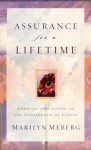 Assurance for a Lifetime: Knowing and Living in the Confidence of Christ - Marilyn Meberg