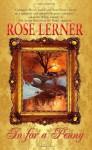 In for a Penny by Lerner, Rose (2010) Mass Market Paperback - Rose Lerner