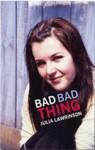 Bad Bad Thing - Julia Lawrinson