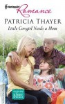 Little Cowgirl Needs a Mom - Patricia Thayer