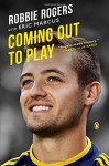 Coming Out to Play - Robbie Rogers, Eric Marcus