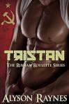 Triztan (Russian Roulette #1) - Alyson Raynes