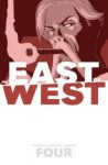 East of West Volume 4: Who Wants War? TP - Clayton Hickman, Nick Dragotta, Jonathan Hickman