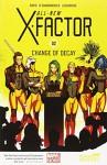 All-New X-Factor Volume 2: Change of Decay - Peter David, Carmine Di Giandomenico, Lee Loughridge