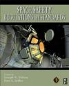 Space Safety Regulations and Standards - Joseph N. Pelton, Ram Jakhu, Tommaso Sgobba