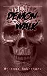 Demon Walk - Melissa Bowersock