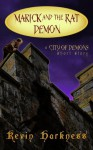 Marick and the Rat Demon (City of Demons) - Kevin Harkness, Malcolm McClinton, Lucia Starkey