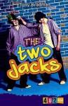 The Two Jacks - Tony Bradman