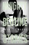 Naughty Bedtime Stories: In Three Words (Volume 3) - Josephine Ballowe, Kinzie Rose, Rue Volley, Aurelia Fray, H.G. Lynch, Sabina Bundgaard, Xyla Turner, Lily Luchesi, Alexis D. Craig, Olivia Harper