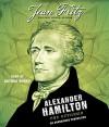 Alexander Hamilton: the Outsider - Jean Fritz, Arthur Morey