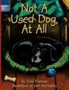 Not a Used Dog, at All - Carol Erickson