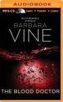 The Blood Doctor - Ruth Rendell, Robert Powell, Barbara Vine