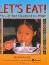 Let's Eat: What Children Eat Around the World - Beatrice Hollyer