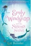 Emily Windsnap and the Siren's Secret - Liz Kessler