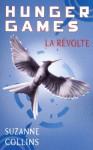 Hunger Games, tome 3 : La révolte - version française (Pocket Jeunesse) (French Edition) - Suzanne Collins