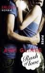 Rush of Love - Erlöst: Roman (Rush of Love - Too-Far-Reihe) - Abbi Glines, Heidi Lichtblau