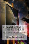 Voyages Beyond the Universe - Victor Bertolaccini