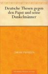 Deutsche Thesen gegen den Papst und seine Dunkelmänner (German Edition) - Oskar Panizza