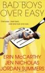 Bad Boys Over Easy - Erin McCarthy, Jen Nicholas, Jennifer Wardrip, Jordan Summers