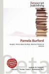 Pamela Burford - Lambert M. Surhone, Mariam T. Tennoe, Susan F. Henssonow