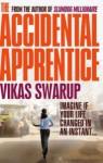 The Accidental Apprentice - Vikas Swarup