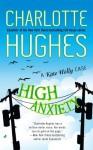 High Anxiety - Charlotte Hughes