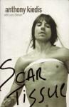 Scar Tissue - Anthony Kiedis, Larry Sloman