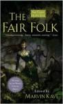 The Fair Folk - Marvin Kaye, Tanith Lee, Megan Lindholm, Kim Newman