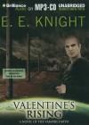 Valentine's Rising (Vampire Earth) - E.E. Knight, Christian Rummel
