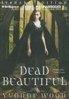 Dead Beautiful - Yvonne Woon, Caitlin Davies