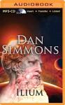 Ilium - Dan Simmons, Kevin Pariseau