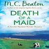 Death of a Maid: Hamish Macbeth, Book 22 - Audible Studios, David Monteath, M.C. Beaton